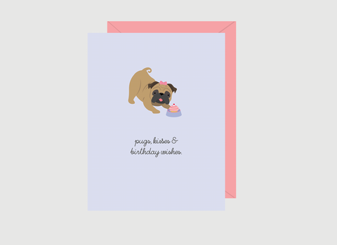 (New) Pugs, Kisses & Birthday Wishes