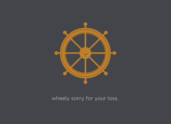 Wheely Sorry For Your Loss