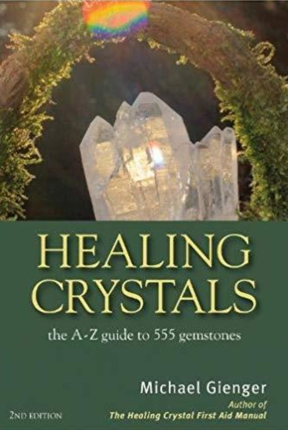 Healing Crystals - A to Z Guide