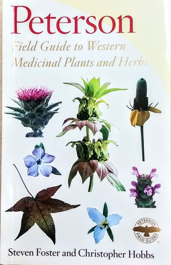 Field Guide to Western Medicinal Plants/Herbs