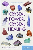 Crystal Power - Crystal Healing