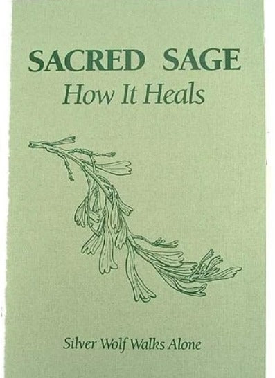 The Sacred Sage - How it Heals