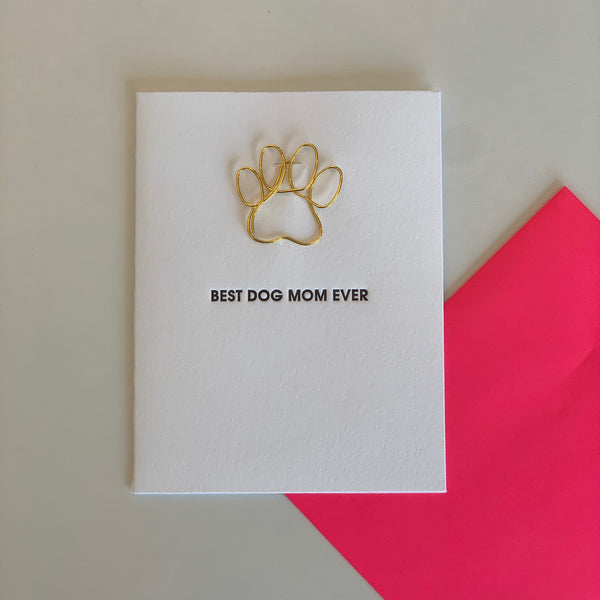 """BEST DOG MOM EVER"" PAW PRINT PAPER CLIP LETTERPRESS CARD"