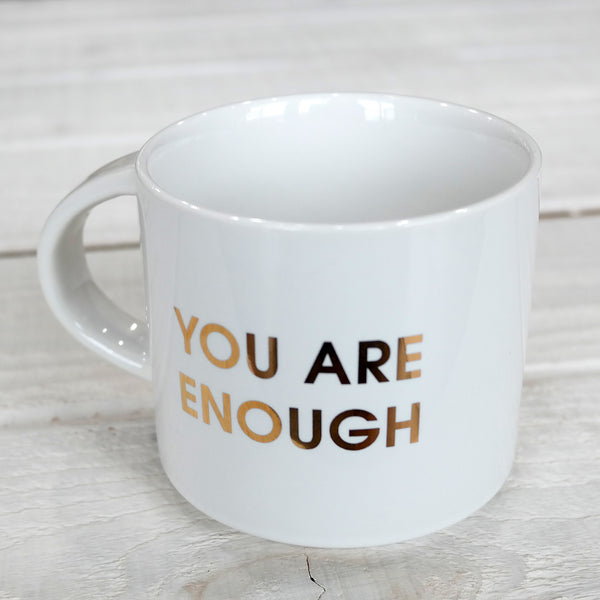 """You Are Enough"" Mug"