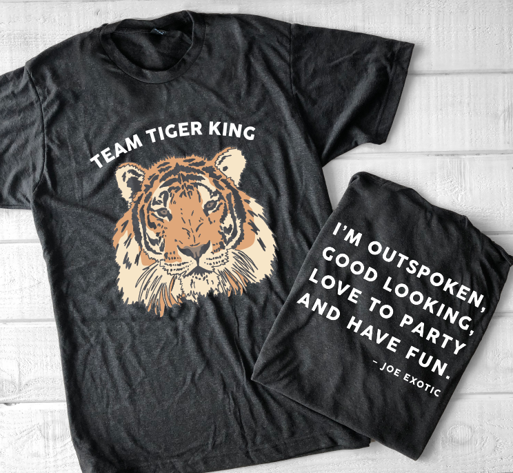 SALE ITEM: TEAM TIGER KING - Joe Exotic
