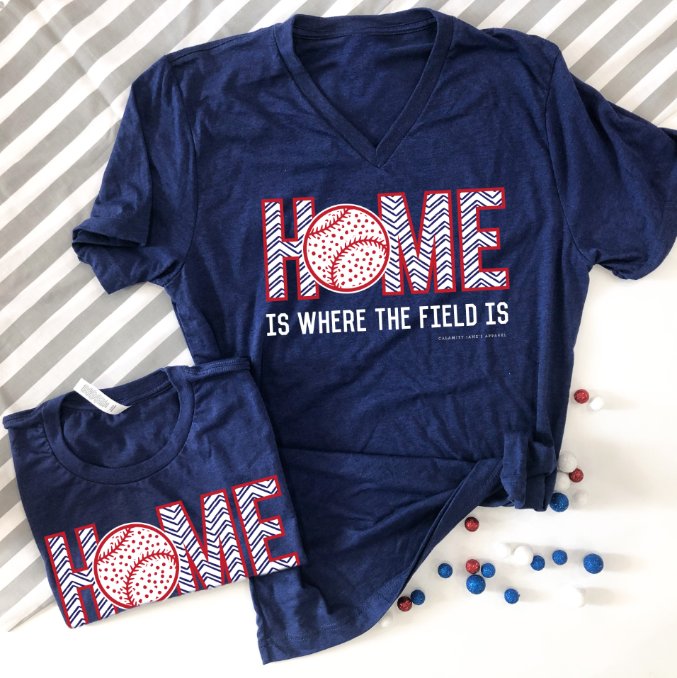 "SPORTS LIFE: ""HOME"" is where the field is (CREW NECK or VNECK)"