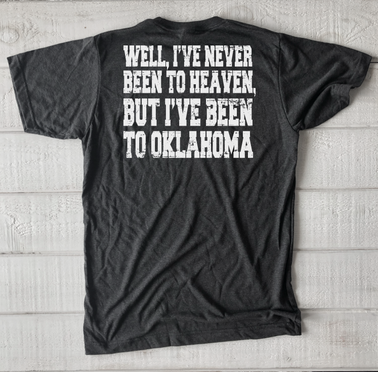"OKLAHOMA: I've Never Been To Heaven ""HOME"""