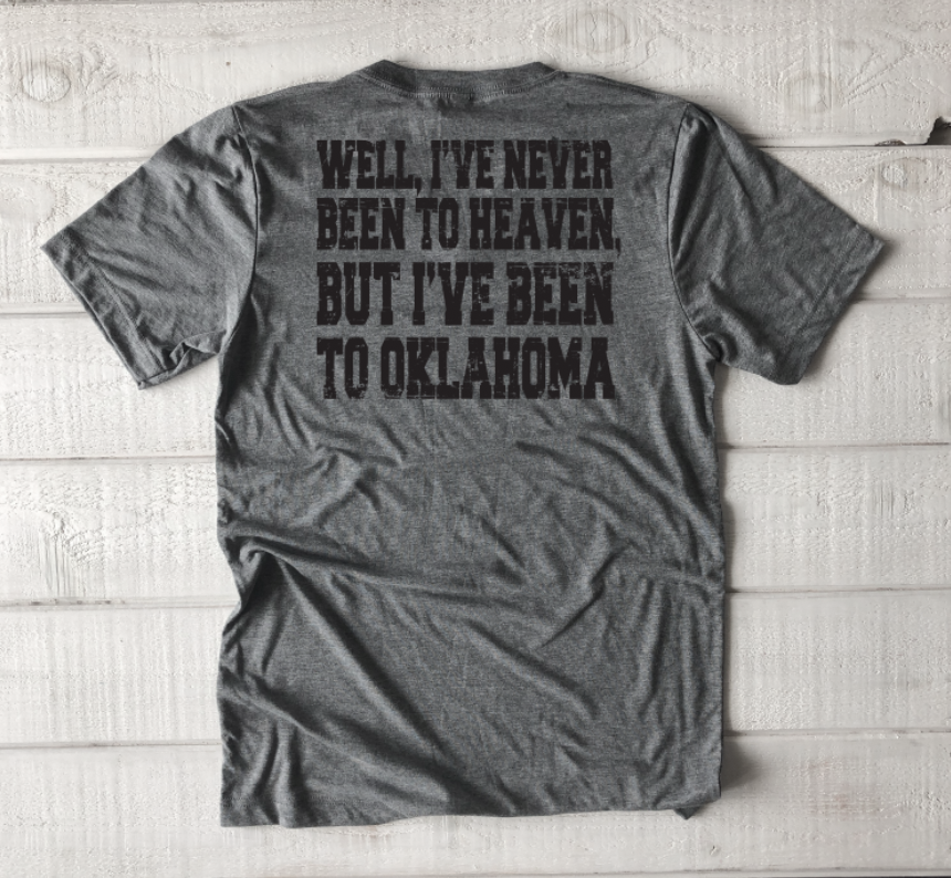 "OKLAHOMA: I've Never Been To Heaven ""OK"""