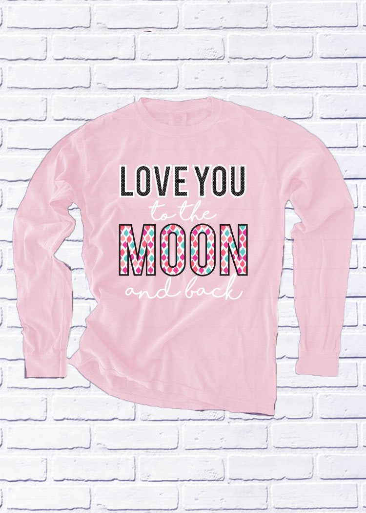 VALENTINES 2019: Love You To The Moon & Back