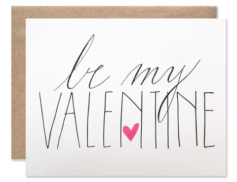 Be My Valentine script blank card from Hartland Brooklyn
