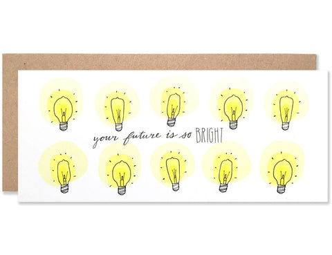 Edison light bulb illustrations with Your Future is So Bright written in the center. Illustrated by Hartland Brooklyn.