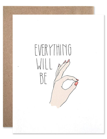 Everything will be okay written with a hand signing OK illustrated by Hartland Brooklyn
