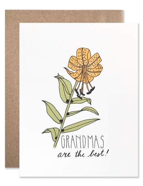 Neon orange Tiger Lily with Grandmas are the best written below. Illustrated by Hartland Brooklyn.
