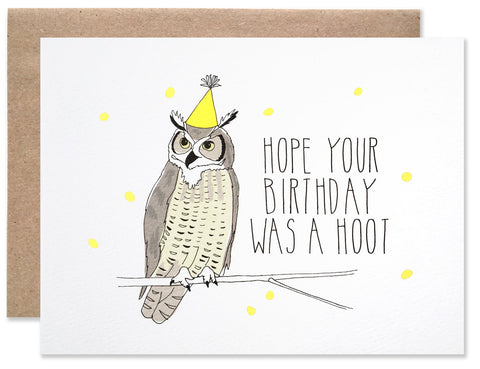 Brown owl with a neon yellow party hat on with the text, Hope Your Birthday Was a Hoot. Illustration and handwritting by Hartland Brooklyn