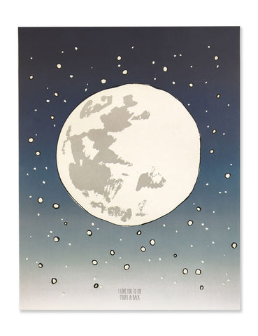Large full moon with little white stars around it. Navy blue to light gray gradient with the text I love you to the moon and back. Illustrated by Hartland Brooklyn.