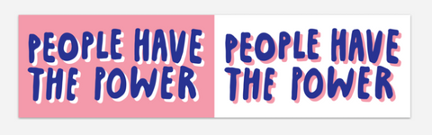 People Have the Power Bumper Sticker
