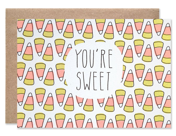 You're Sweet with a Candy Corn background hand illustrated by Hartland Brooklyn