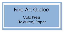 Fine Art Giclee on Cold Press (Textured) Paper