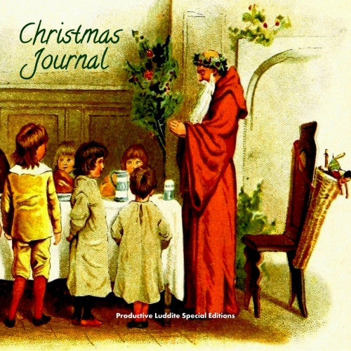 Christmas Journal - ProductiveLuddite.com
