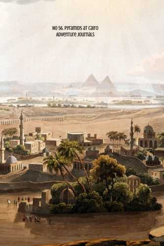 No 56. Pyramids at Cairo by Adventure Journals (ProductiveLuddite.com)