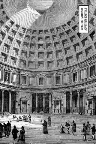 No 62. The Pantheon by Adventure Journals (ProductiveLuddite.com)