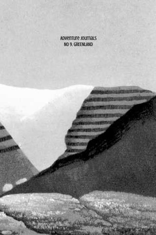 No 9. Greenland by Adventure Journals (ProductiveLuddite.com)