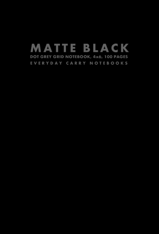 Matte Black Dot Grey Grid Notebook, 4x6, 100 Pages by Everyday Carry Notebooks (ProductiveLuddite.com)