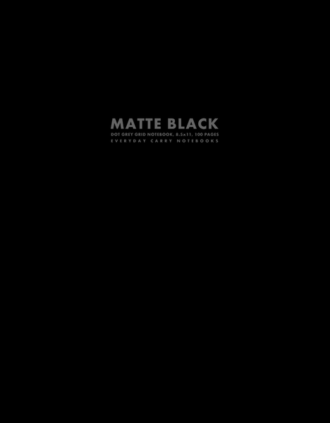 Matte Black Dot Grey Grid Notebook, 8.5x11, 100 Pages by Everyday Carry Notebooks (ProductiveLuddite.com)