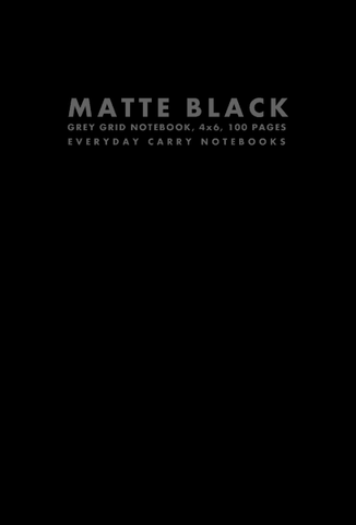 Matte Black Grey Grid Notebook, 4x6, 100 Pages by Everyday Carry Notebooks (ProductiveLuddite.com)