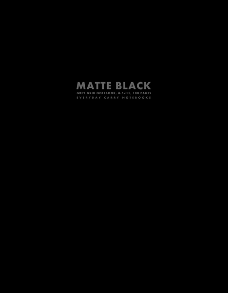 Matte Black Grey Grid Notebook, 8.5x11, 100 Pages by Everyday Carry Notebooks (ProductiveLuddite.com)
