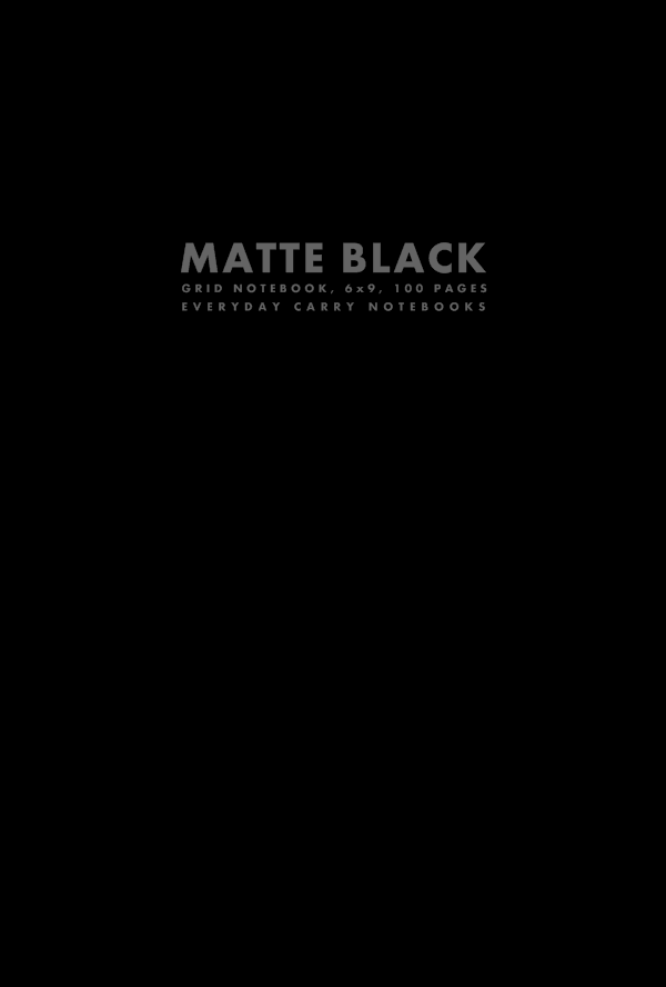 Matte Black Grid Notebook, 6x9, 100 Pages by Everyday Carry Notebooks (ProductiveLuddite.com)
