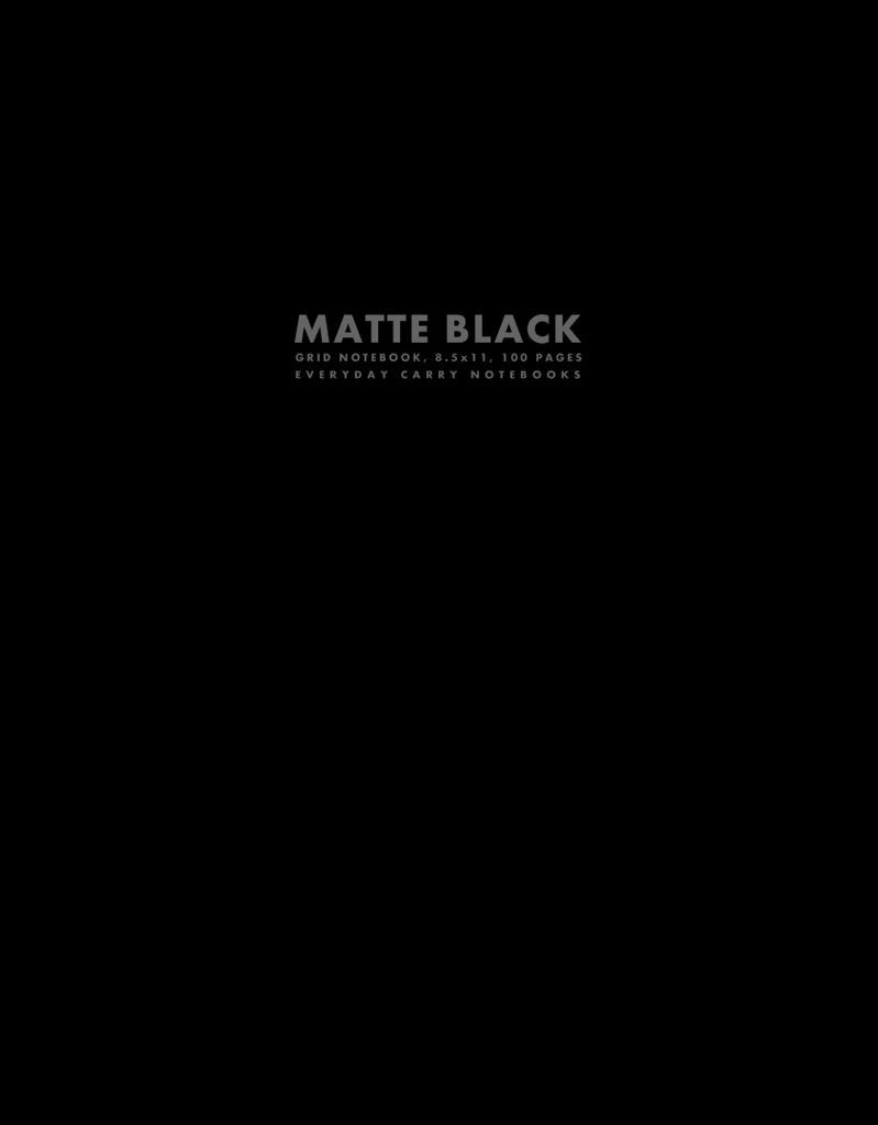 Matte Black Grid Notebook, 8.5x11, 100 Pages by Everyday Carry Notebooks (ProductiveLuddite.com)