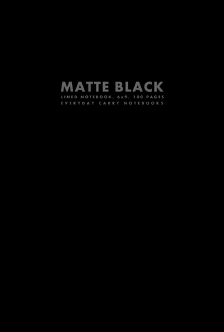 Matte Black Lined Notebook, 6x9, 100 Pages by Everyday Carry Notebooks (ProductiveLuddite.com)
