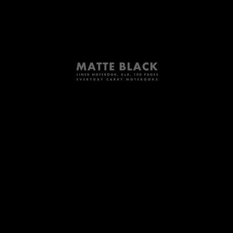 Matte Black Lined Notebook, 8x8, 100 Pages by Everyday Carry Notebooks (ProductiveLuddite.com)