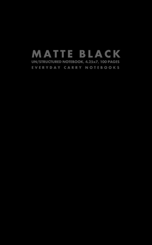 Matte Black Un/structured Notebook, 4.25x7, 100 Pages by Everyday Carry Notebooks (ProductiveLuddite.com)