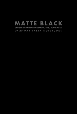 Matte Black Un/structured Notebook, 4x6, 100 Pages by Everyday Carry Notebooks (ProductiveLuddite.com)