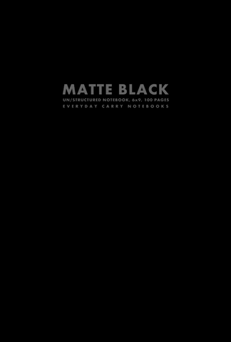 Matte Black Un/structured Notebook, 6x9, 100 Pages by Everyday Carry Notebooks (ProductiveLuddite.com)