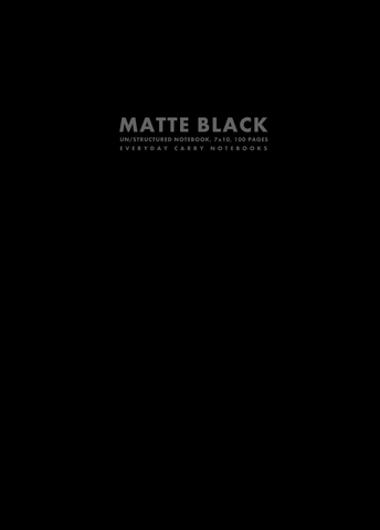 Matte Black Un/structured Notebook, 7x10, 100 Pages by Everyday Carry Notebooks (ProductiveLuddite.com)