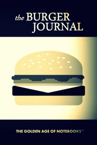 The Burger Journal by The Golden Age of Notebooks (ProductiveLuddite.com)
