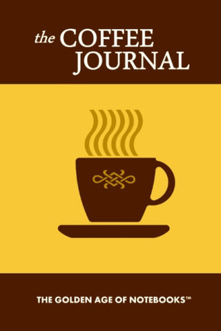 The Coffee Journal by The Golden Age of Notebooks (ProductiveLuddite.com)