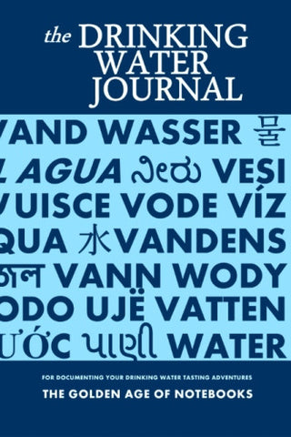 The Drinking Water Journal by The Golden Age of Notebooks (ProductiveLuddite.com)