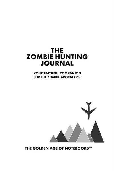 Sample Page from The Zombie Hunting Journal
