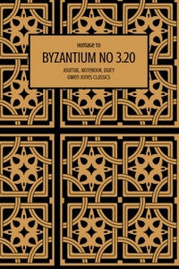 Byzantium No 3.20 Journal, Notebook, Diary by Owen Jones Classics (ProductiveLuddite.com)