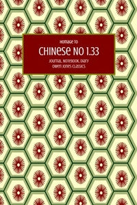 Chinese No 1.33 Journal, Notebook, Diary by Owen Jones Classics (ProductiveLuddite.com)