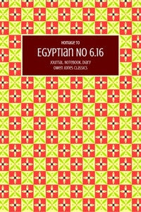 Egyptian No 6.16 Journal, Notebook, Diary by Owen Jones Classics (ProductiveLuddite.com)