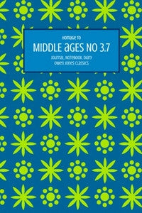 Middle Ages No 3.7 Journal, Notebook, Diary by Owen Jones Classics (ProductiveLuddite.com)