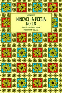 Nineveh & Persia No 2.8 Journal, Notebook, Diary by Owen Jones Classics (ProductiveLuddite.com)