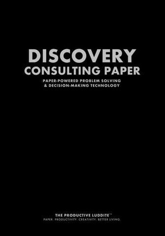 Discovery Consulting Paper by Productive Luddite Notebooks (ProductiveLuddite.com)