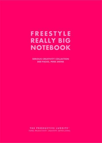 Freestyle Really Big Notebook, Serious Creativity Collection, 800 Pages, Pink Drink by Productive Luddite Notebooks (ProductiveLuddite.com)