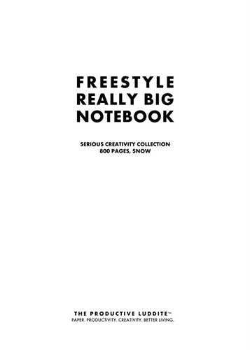 Freestyle Really Big Notebook, Serious Creativity Collection, 800 Pages, Snow by Productive Luddite Notebooks (ProductiveLuddite.com)